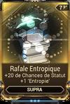 Rafale Entropique