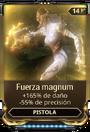 Fuerza magnum