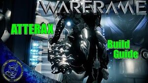 Warframe ATTERAX Build Guide