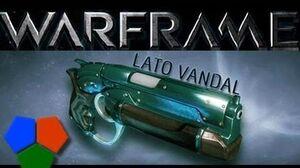 Warframe Lato Vandal