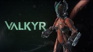 Warframe Profile - Valkyr