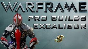 Warframe Excalibur Pro Builds 1 Forma Update 11.8