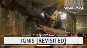 Warframe Ignis, Spewing Streams of Pure Sexiness - 5 Forma thequickdraw