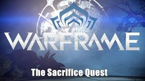 Warframe The Sacrifice Quest - All Cinematics and Story (Spoilers)