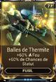 Balles de Thermite