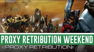 Proxy Retribution (Warframe)