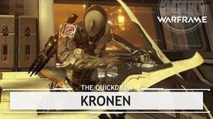 Warframe Kronen, The Big Easy thequickdraw