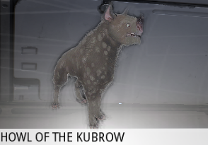 Howl of a Kubrow