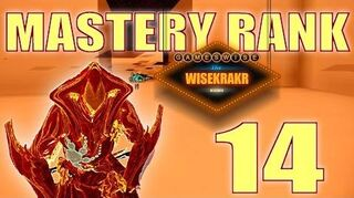 MASTERY RANK LEVEL 14 TEST Warframe