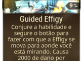 Guided Effigy