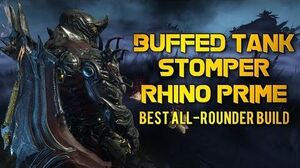 Warframe BUFFED TANK STOMPER RHINO PRIME BEST ALL-ROUNDER BUILD
