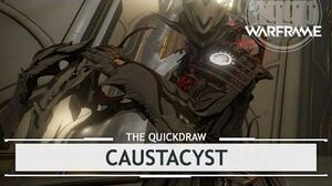 Warframe Caustacyst, EFFECTS PLAYTESTED! thequickdraw