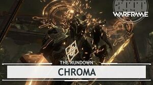 Warframe Chroma, Taste The Rainbow therundown