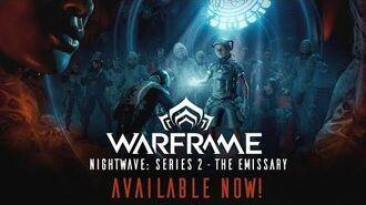 Warframe Nightwave Series 2 - The Emissary