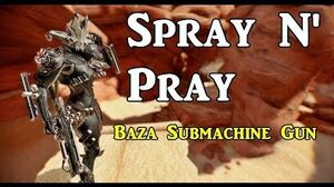 Baza Builds Spray N' Pray (5 Forma)