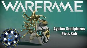 Warframe A Look at & Powering Ayatan Sculptures PIV - SAH