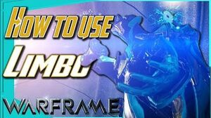 HOW TO USE LIMBO AGAIN - Limbo's Place Warframe