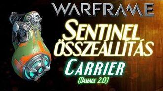 Warframe Beta - Sentinel Összeállítás - Carrier (HD)(HUN)-0