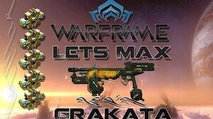 Lets Max (Warframe) E34 - Grakata
