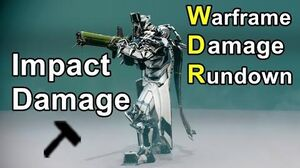 WDR Impact Damage (Warframe)