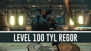 Tyl Regor 'Level 100' (Warframe)