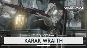 Warframe Karak Wraith, The Mark of Treachery thequickdraw