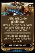 Delicadeza del gladiador