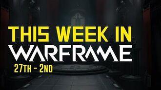 This Week In Warframe 27th - 2nd September (Warframe)
