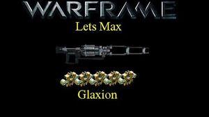 Lets Max (Warframe) E23 - Glaxion