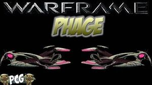 Warframe 12 ♠ Phage