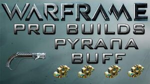 Warframe Pyrana Buff 4 Forma Update 14