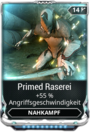 Mod Warframe PrimedRaserei