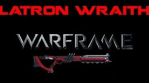 Warframe • Latron Wraith Overview (With Gameplay)