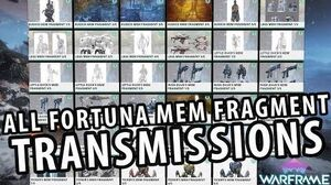 Warframe All Fortuna Mem Fragment Transmissions Dialogues Lore