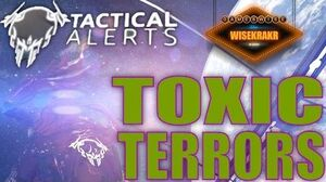 Warframe Operations - TACTICAL ALERT TOXIC TERRORS