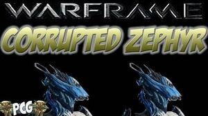 Warframe 12 ♠ Corrupted Zephyr - Advanced Modding Tutorial