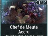 Chef de Meute Accru