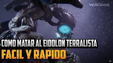 Warframe Como matar al Eidolon Terralista Facil y Rapido Guia y Consejos En Español