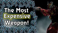 The Most Expensive Weapon in Warframe!