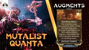 Warframe Mutalist Quanta - Bursting Mass - Augment