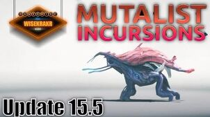 Warframe Operations - MUTALIST INCURSIONS Update 15