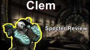 Clem - Warframe Specter Review