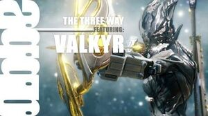 The Three Way Playing Rough with Valkyr 4 Forma Advanced Hysteria Build