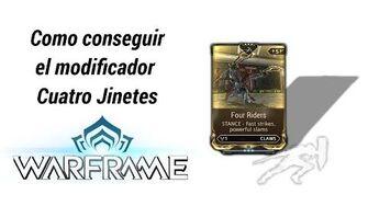 Warframe como conseguir el mod Cuatro Jinetes (Four Riders)