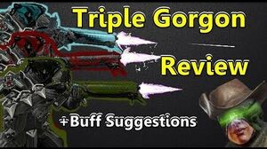 Can I Has Buff Entire Gorgon Series Of Weapons!
