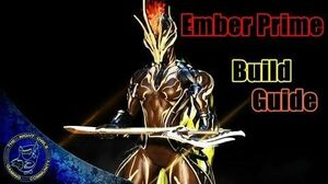 Warframe Ember Ember Prime Build Guide