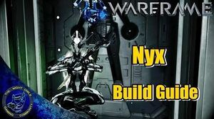 Warframe NYX Build Guide
