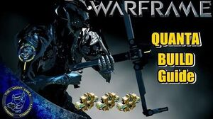 Warframe QUANTA Build Guide