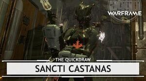 Warframe Sancti Castanas, Good Vibrations thequickdraw