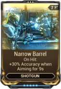 Narrow Barrel